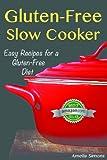 Gluten-free Slow Cooker