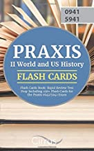 Praxis II World and US History Flash Cards Book: Rapid Review Test Prep Including 250+ Flashcards for the Praxis 0941/5941 Exam