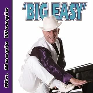 Big Easy by Mr. Boogie Woogie (2013-05-04)