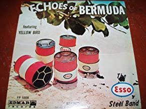 Echoes Of Bermuda: The Esso Steel Band Play