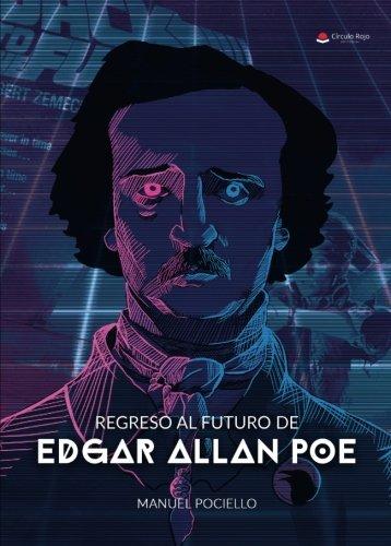 Regreso al futuro de Edgar Allan Poe