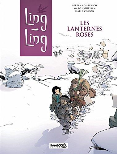 Ling Ling - tome 02 - Les lanternes roses