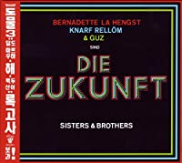 Die Zukunft-Sisters & Brothers
