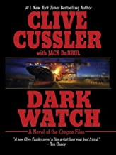 By Clive Cussler Dark Watch (1st First Edition) [Hardcover]