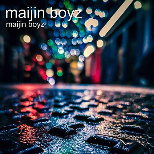Maijin Boyz [Explicit]