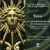 Lully - Les Divertissements de Versailles / Les Arts Florissants, Christie