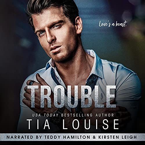 Trouble Audiobook By Tia Louise cover art