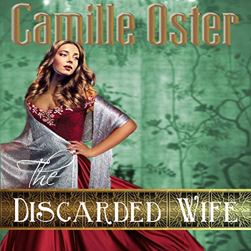 The Discarded Wife Audiobook By Camille Oster cover art