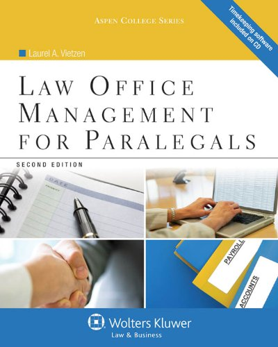 Compare Textbook Prices for Law Office Management for Paralegals, Second Edition Aspen College 2 Edition ISBN 9781454808992 by Laurel A. Vietzen