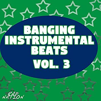 Banging Instrumental Beats, Vol. 3