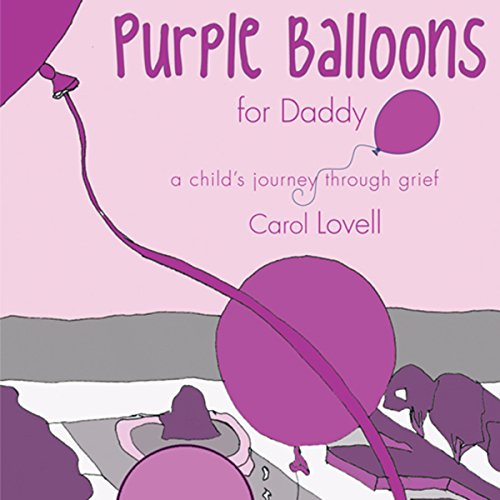 Purple Balloons for Daddy audiobook cover art