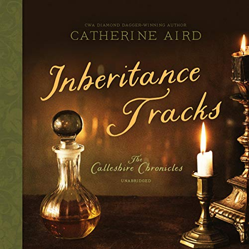 Inheritance Tracks                   By:                                                                                                                                 Catherine Aird                               Narrated by:                                                                                                                                 Derek Perkins                      Length: 6 hrs and 48 mins     15 ratings     Overall 4.3