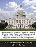 Department of Interior Inspector General Reports: Audit Report on Management of Herd Levels, Wild Horse and Burro Program, Bureau of Land Management