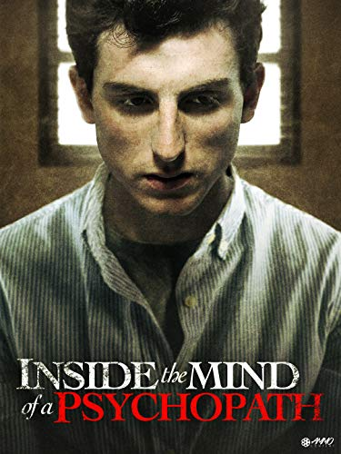 Inside the mind of a psychopath