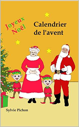 Calendrier de l'avent (EBOOK) (French Edition)