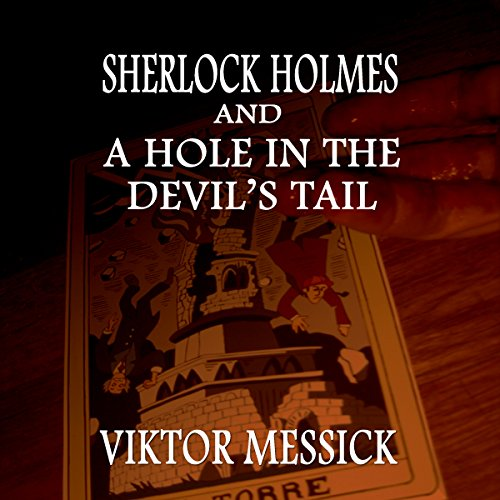 Sherlock Holmes and a Hole in the Devil's Tail audiobook cover art