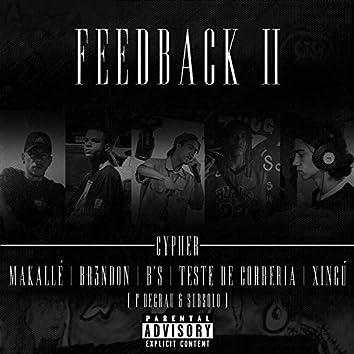 Feedback II