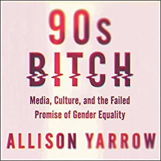 90s Bitch audiobook cover art