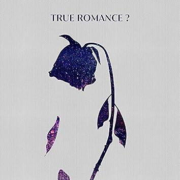 True Romance? (feat. Hiplin)