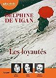Les Loyautés - Livre audio 1 CD MP3 - Audiolib - 14/03/2018