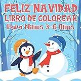 Feliz Navidad: Libro de Colorear Para Niños 3-6 Años