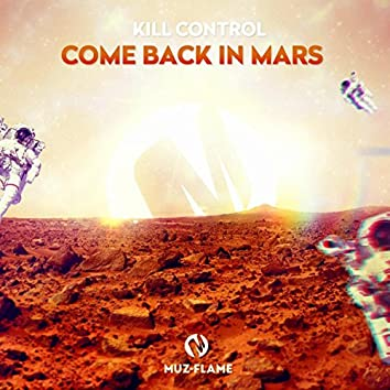 Come Back In Mars