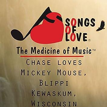 Chase Loves Mickey Mouse, Blippi, Kewaskum, Wisconsin