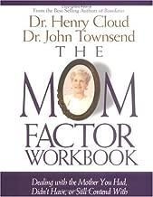 Mom Factor Workbook, The