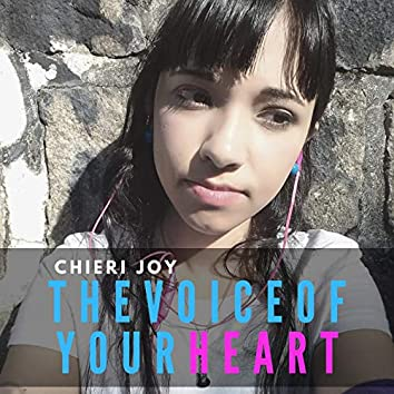 The Voice of Your Heart