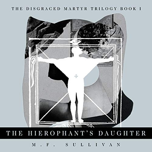 The Hierophant's Daughter Audiobook By M.F. Sullivan cover art