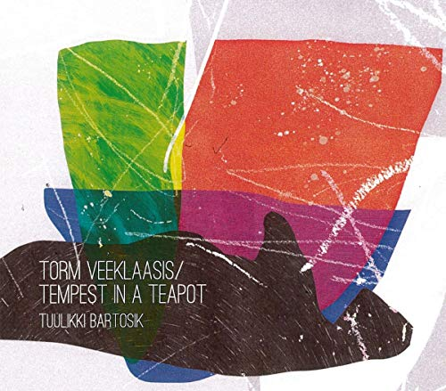 Torm Veeklaasis / Tempest In A Teapot