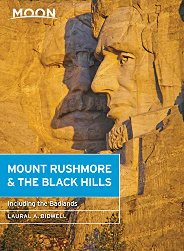 Moon Mount Rushmore & the Black Hills: With the Badlands (Travel Guide)