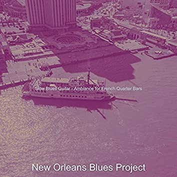 Slow Blues Guitar - Ambiance for French Quarter Bars