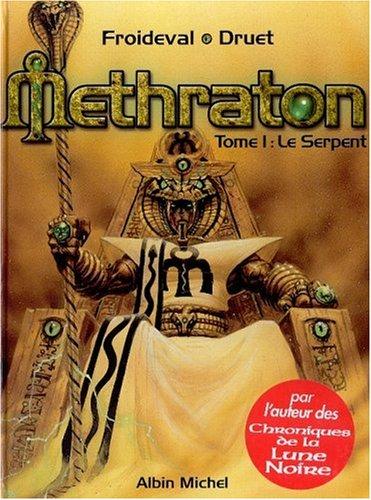 Methraton, tome 1