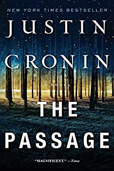 The Passage: A Novel (Book One of The Passage Trilogy) by [Justin Cronin]