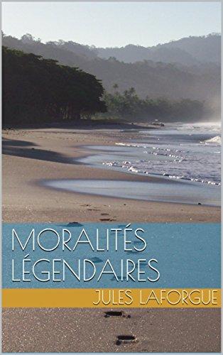 Moralités Légendaires