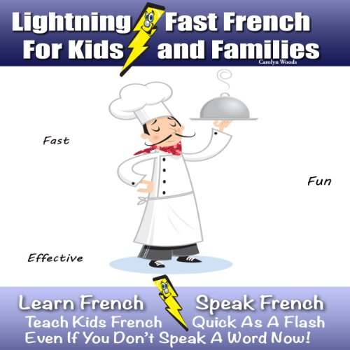 Lightning-Fast French for Kids and Families audiobook cover art