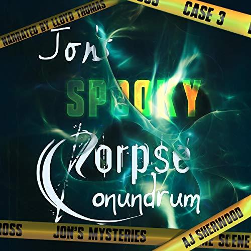Couverture de Jon's Spooky Corpse Conundrum