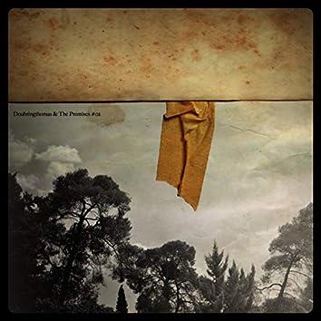 Doubtingthomas & The Promises #02