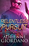Relentless Pursuit: A Romantic Suspense Series (Private Protectors Book 5)