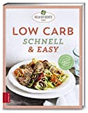 Low Carb schnell & easy von Petra Hola-Schneider