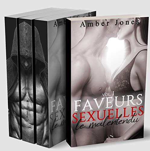 Faveurs Sexuelles // Le Malentendu (L'INTÉGRALE) : (Roman Érotique, Bad Boy, Première Fois, Domination)