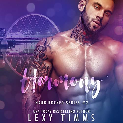 Harmony: Rock Star Sweet & Steamy Romance: Hard Rocked Series, Book 2