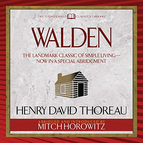Walden (Condensed Classics) Audiobook By Henry David Thoreau cover art