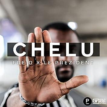 Chelu (feat. Le Prezident)