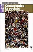 Comprendre la société: Une introduction aux sciences sociales (Collection Didact sociologie) (French Edition)