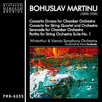 Bohuslav Martinů; Concerto Grosso for Chamber Orchestra, Concerto for String Quartet and Orchestra, Serenade for Chamber Orchestra & Partita for String Orchestra Suite No. 1