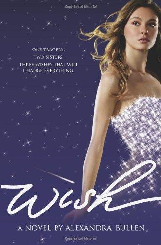 [(Wish )] [Author: Alexandra Bullen] [Apr-2011]
