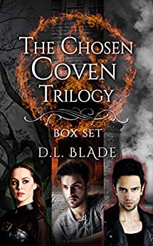The Chosen Coven Trilogy: Complete Box Set: A Paranormal Vampire Series by [D.L.  Blade]