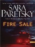 Fire Sale (A V. I. Warshawski Novel)